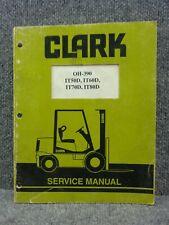 Oem Factory Clark It50d It60d It70d It80d Forklift Service Repair Manual Oh 390