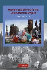 Women And Slavery In The Late Ottoman Empire: The Design Of Difference (cambr...