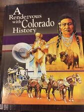 DUTTON & HUMPHRIES - A Rendezvous With Colorado History Like New Hardcover