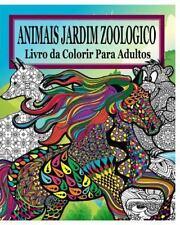 Animais Do Jardim Zoologico Livro Da Colorir para Adultos by Jason Potash...