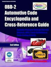 OBD-2 Automotive Code Encyclopedia and Cross-Reference Guide : Includes...