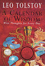 A Calendar of Wisdom: Wise Thoughts for Every Day by Tolstoy, Leo 1860198945 The