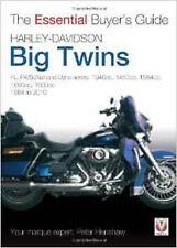 Harley-Davidson Big Twins: FL, FX/Softail and Dyna Series - 1340cc, 1450cc, 1584
