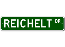 REICHELT Street Sign - Personalized Last Name Signs