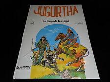 Franz / Vernal : Jugurtha 6 : Les loups de la steppe EO Dargaud 1980