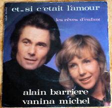 Disque 45 T. Alain BARRIERE 10.005 - Avec Vanina MICHEL - 1972