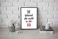 More details for she believed she could so she did young girl present motivational art bedroom