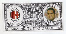 figurina - TUTTO CALCIO EURO MONETE  - MILAN SERGINHO