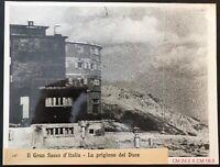 RSI Il Gran Sasso d'Italia la Prigione del del Duce 09/1943 grande foto 24 x 18