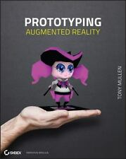 Prototyping Augmented Reality by Mullen, Tony