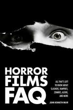 Horror Films FAQ: All That's Left to Know About Slashers, Vampires, Zombies,