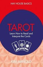 Tarot: Learn How to Read and Interpret the Cards: By Arnold, Kim