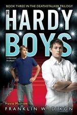 Movie Mayhem: Book Three in the Deathstalker Trilogy (Hardy Boys (All New)