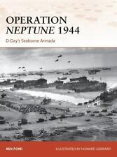 Operation Neptune 1944: D-Day's Seaborne Armada (Campaign), Ford, Ken