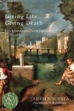Studies in Violence, Mimesis, and Culture: Giving Life, Giving Death :...