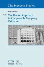 The Market Approach to Comparable Company Valuation 35 by Matthias Meitner...