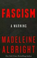 Fascism: A Warning by Albright, Madeleine | Good Book