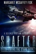 Shafter: A Science Fiction Adventure (Paperback or Softback)