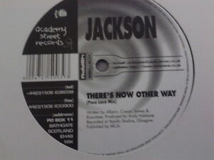 """Jackson - There's No Other Way 12"""" Promo 1998 Academy Street Records"""