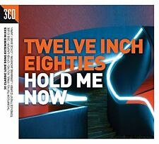 Twelve Inch Eighties Hold Me Now [CD]