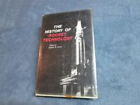The History Of Rocket Technology Edited By Eugene M Emme  RARE Hardcover Book