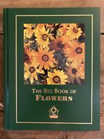 National Home Gardening Club Book - Big Book of Flowers 2004