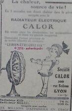 PUBLICITE CALOR RADIATEUR ELECTRIQUE KID SOLEIL DE 1935 FRENCH AD PUB ART DECO