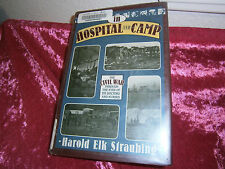In Hospital and Camp:The Civil War through Eyes of Doctors Nurses, HC DJ 1993