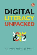 Digital Literacy Unpacked, Reedy, Parker New 9781783301973 Fast Free Shipping..