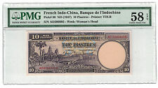 FRENCH INDOCHINA 10 PIASTRES 1947 PMG-58 EPQ ( #837 )