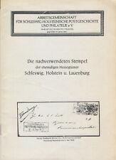 Die nachverwendeten Stempel der ehem Herzogtümer Schleswig, Holstein u Lauenburg
