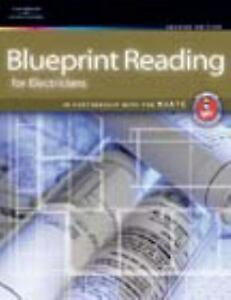 Blueprint Reading for Electricians Hardcover Delmar Cengage Learn