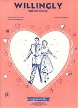 CARL SIGMAN-WILLINGLY (MELODIE PERDUE) SHEET MUSIC-1958-ENGLISH/FRENCH-RARE-NEW!