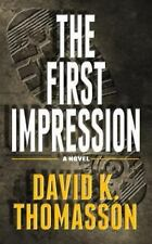 The First Impression by David Thomasson (2013, Paperback)