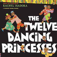 Isadora, Rachel, The Twelve Dancing Princesses (Puffin), Very Good Book