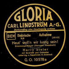 HARRY STEIER  Heut' woll'n wir lustig sein ! / Ein Bier-Ulk   78rpm     S6228