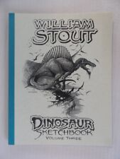 William Stout Dinosaur Sketchbook Vol. 3 SIGNED 333/950