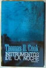 INSTRUMENTOS DE LA NOCHE - THOMAS H. COOK - CIRCULO DE LECTORES 2001 - VER
