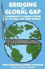 Bridging the Global Gap: A Handbook to Linking Citizens of the First and Third
