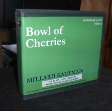 Bowl of Cherries by Millard Kaufman / Bronson Pinchot Unabridged Audiobook Cds