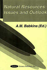 Natural Resources: Issues and Outlook - New Book Babkina, A. M.