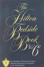 B000LGGPUM The Hilton Bedside Book, Volume 6