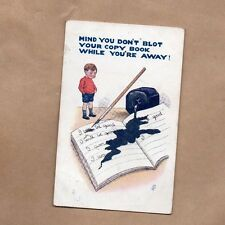 Humour card School boy Mind you don't blot your copy book posted 1921 art