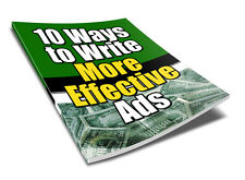 10 Ways to Write More Effective Ads PDF eBook With Resale rights