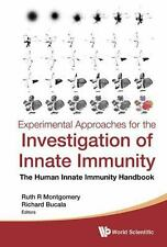 Experimental Approaches for the Investigation of Innate Immunity : The Human...