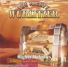 V/A - Mighty Wurlitzer: Melodies From Tower Ballroom, Blackpool (UK CD Album)