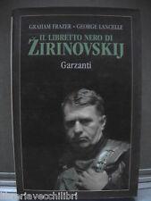 IL LIBRETTO NERO DI ZIRINOVSKIJ G Frazer G Lancelle Garzanti 1994 Russia URSS la