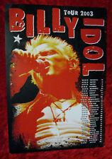 BILLY IDOL AUTHENTIC 2003 RARE SHOW EVENT TOUR CONCERT POSTER EX- RARE