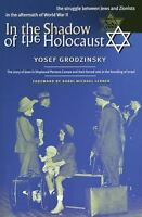 In the Shadow of the Holocaust: The Struggle Between Jews and Zionists in the Af