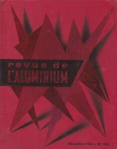 revue de l'aluminium. n°293 / décembre 1961  (industrie- architecture....)